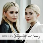 The Olsen Twins Scoop About The Elizabeth and James Collection!