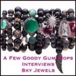 A Few Goody Gumdrops Interviews Stephanie from Sky Jewels
