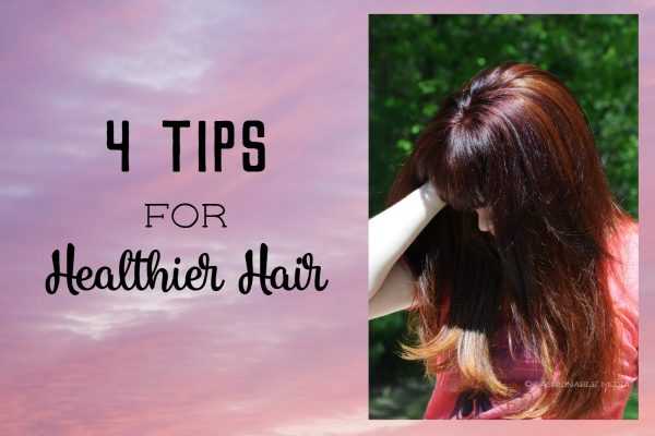 4 tips for healthier hair