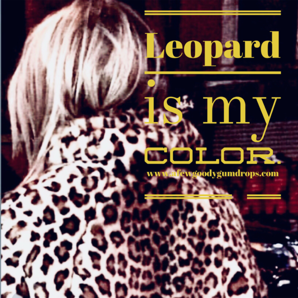 Leopard fashion featured by popular High end Fashion blogger, A Few Goody Gumdrops