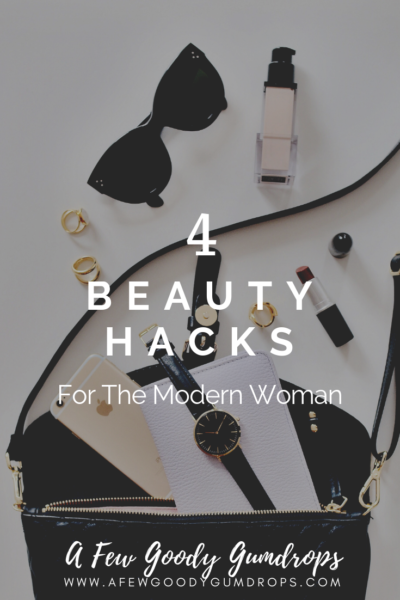 4 Beauty Hack For The Modern Woman