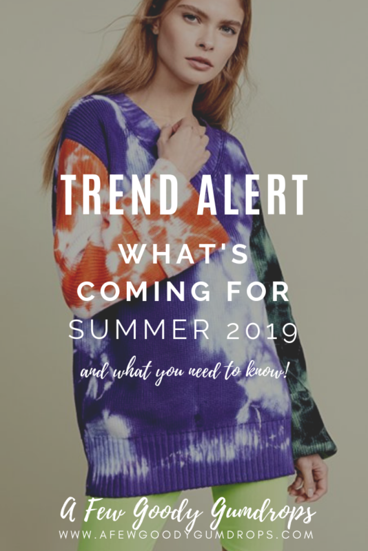 Trend Alert: What's Coming For Summer 2019