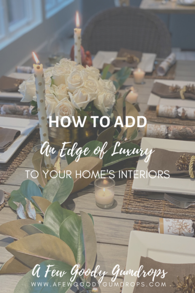 How To Add An Edge of Luxury To Your Home's Interiors